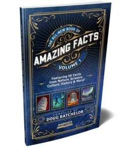 The Book of Amazing Facts Vol 1 by Doug Batchelor