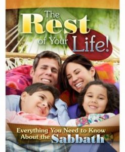 The Rest of Your Life Magazine (All about the Sabbath)