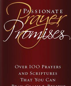 Passionate Prayer Promises (sharing edition)