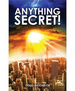 Anything But Secret (PB) by Doug Batchelor