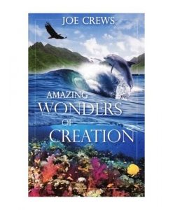 Amazing Wonders of Creation (PB) by Joe Crews