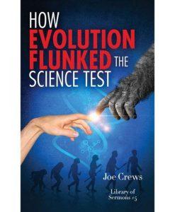 How Evolution Flunked Science Test (PB) by Joe Crews