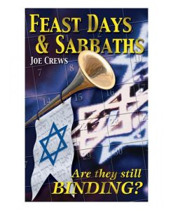 Feast Days & Sabbaths (PB) by Joe Crews