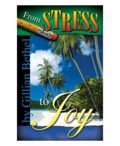 From Stress to Joy (PB) by Gillian Bethel