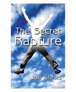 Secret Rapture (PB) by Joe Crews