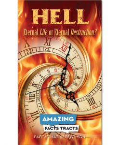 Hell:  Eternal Life or Eternal Destruction? (100 Sharing Tracts)