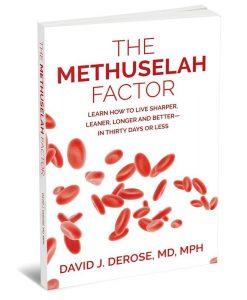 The Methuselah Factor by Dr. David DeRose