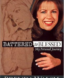 Battered To Blessed Audio book