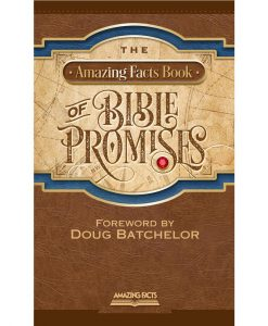The Amazing Facts Book of Bible Promises by Amazing Facts