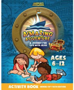 Amazing Adventures Activity Book: Heroes of Faith Edition by Amazing Facts