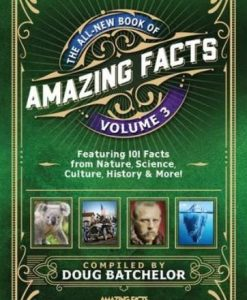 Book of Amazing Facts - Volume 3 by Doug Batchelor