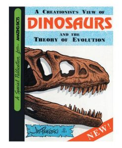 Creationist's View of Dinosaurs by Jim Pinkoski