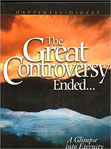The Great Controversy Ended...