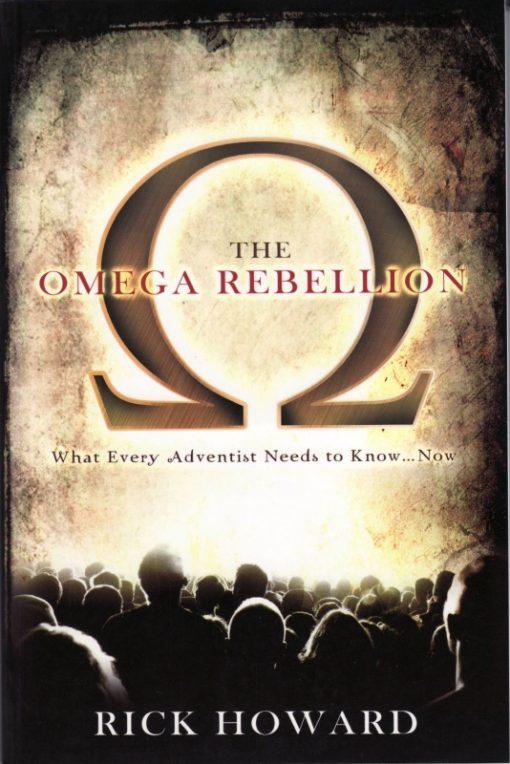 The Omega Rebellion by Rick Howard